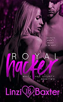 Royal Hacker (White Hat Security Book 2) by [Baxter, Linzi]