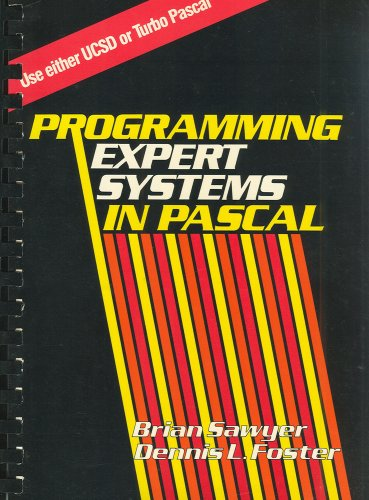 Programming Expert Systems in PASCAL (General Trade)