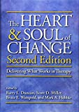 img - for The Heart & Soul of Change: Delivering What Works in Therapy book / textbook / text book
