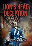Lion's Head Deception, Chuck Waldron, 1626463670