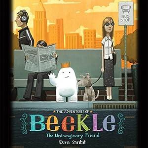 The Adventures of Beekle: The Unimaginary Friend Audiobook