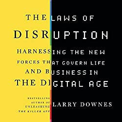 The Laws of Disruption