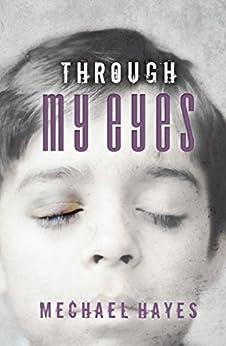 Through My Eyes by [Hayes, Mechael]