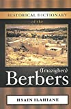Historical Dictionary of the Berbers (Imazighen), Hsain Ilahiane, 081085452X