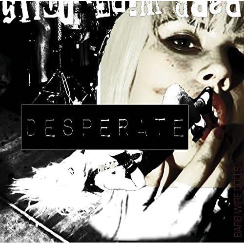 Desperate [Explicit]