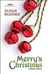Merry's Christmas: a love story (Redeeming Romance Series)