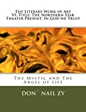 The Literary Work of Art VI; Title;the Northern Star Theater Present; in God We Trust, Don`nail Zy, 1492223441