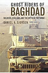 Ghost Riders of Baghdad: Soldiers, Civilians, and the Myth of the Surge Hardcover
