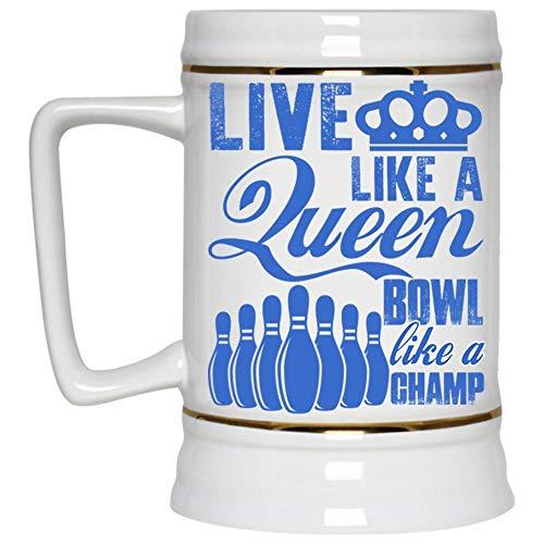 Cool Bowling Beer Mug, Live Like A Queen Bowl Like A Champ Beer Stein 22oz (Beer Mug-White)