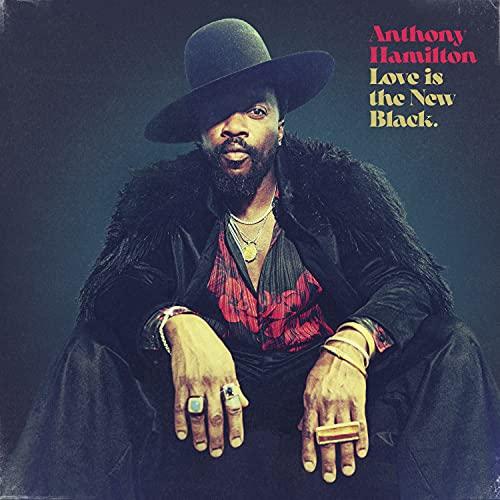 Anthony Hamilton - 'Love Is The New Black'