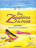 img - for Los Zapaticos de Rosa / The Pink Shoes book / textbook / text book