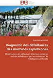 Diagnostic des Défaillances des MacHines Asynchrones, Djalal-Eddine Khodja, 6131574723