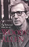 img - for The Reluctant Film Art of Woody Allen book / textbook / text book
