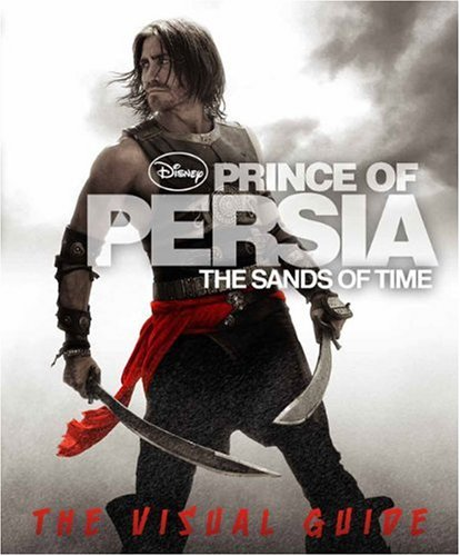 Prince Of Persia The Sands Of Time The Visual Guide Dk