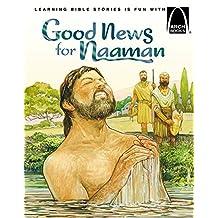 Good News for Naaman (Arch Books) (English Edition)