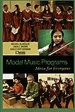 Model Music Programs: Ideas for Everyone