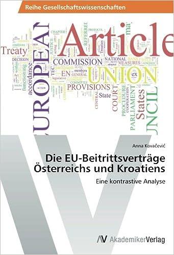 Book Die EU-Beitrittsverträge Österreichs und Kroatiens: Eine kontrastive Analyse (German Edition)