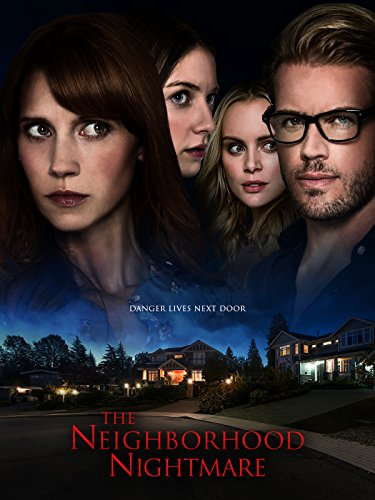 The Neighborhood Nightmare by
