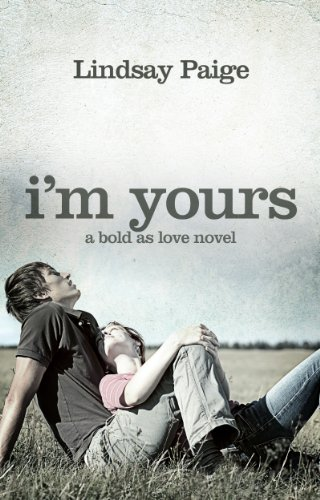 I'm Yours (Bold As Love Book 2)