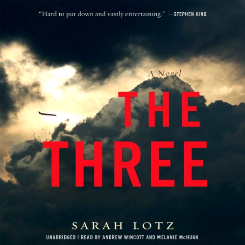 The Three: A Novel by Hachette Audio