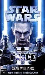 Le pouvoir de la force : Tome 2