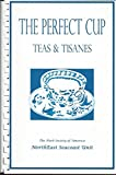 img - for The Perfect Cup: Teas & Tisanes book / textbook / text book