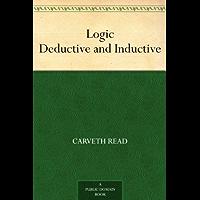 Logic Deductive and Inductive (English Edition)