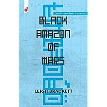 Black Amazon of Mars: An Eric John Stark Adventure