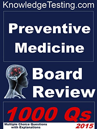 Preventive Medicine Board Review (Board Certification in Preventive Medicine Book 1)
