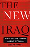 The New Iraq, Joseph Braude, 0465007880