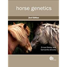 Horse Genetics by Ernest Bailey (2013-08-21)