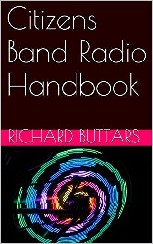 Citizens Band Radio Handbook (Radio Cb Base)