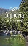 Euphoria, Melissa Bentley, 1466979844