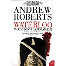 Waterloo: Napoleon's Last Gamble (Making History (Paperback))