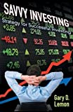 img - for Savvy Investing: Strategies for Successful Investing book / textbook / text book