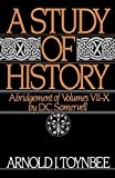 A Study of History, Vol. 2: Abridgement of Volumes VII-X