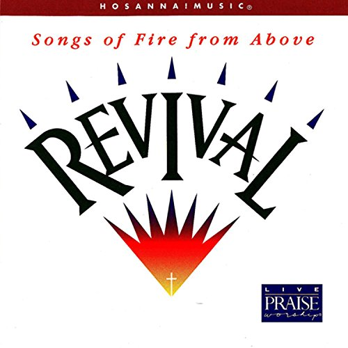 Revival: Songs of Fire From Above