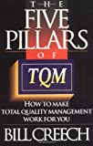 Five Pillars of TQM, Bill Creech, 0452271029
