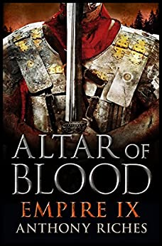 Altar of Blood: Empire IX by [Riches, Anthony]