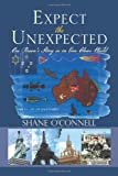 Expect the Unexpected, Shane O'Connell, 149312286X