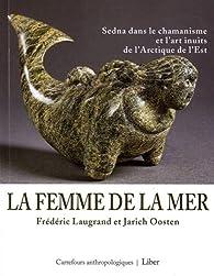 La femme de la mer par Frédéric Laugrand