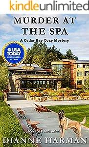 Murder at the Spa: A Cedar Bay Cozy Myster (Cedar Bay Cozy Mystery Series Book 21)