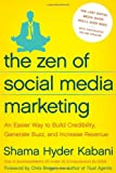 The Zen of Social Media Marketing, Shama Hyder Kabani, 1935251732