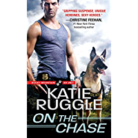 On the Chase (Rocky Mountain K9 Unit Book 2)