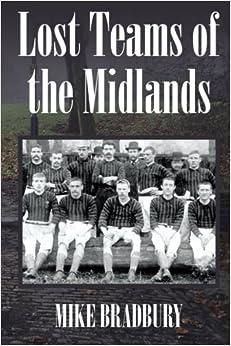 Book Lost Teams of the Midlands