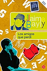 Los amigos que perdí (Spanish Edition)