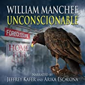 Unconscionable: A Rich Coleman Novel, Book 3 | William Manchee