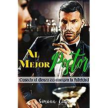 Al mejor postor: Cuando el dinero no compra la felicidad (Subastada al multimillonario) (Spanish Edition)
