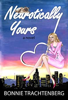 Neurotically Yours by [Trachtenberg, Bonnie]