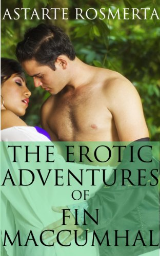 The Erotic Adventures of Fin MacCumhal